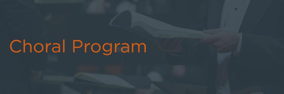 Choral Program Homepage