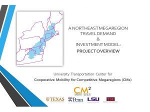 UPenn Workshop: A Northeast Megaregion Travel Demand & Investment Model