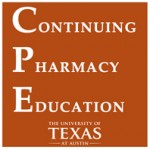 Continuing Pharmacy Education, The University of Texas at Austin College of Pharmacy