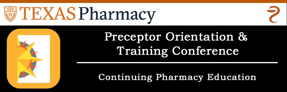 Preceptor Orientation and Training Conference