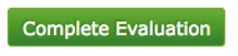 Complete Evaluation Button