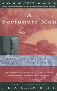 A Fortunate Man by John Berger and Jean Mohr