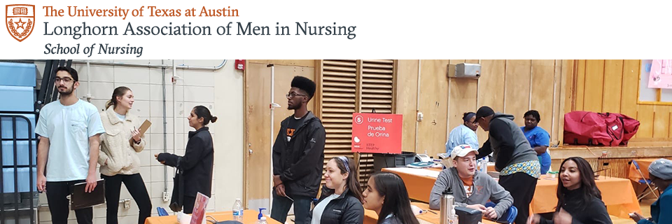 The University of Texas at Austin School of Nursing Longhorn Association for Men in Nursing