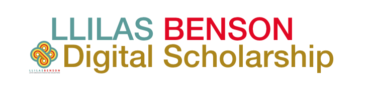 LLILAS Benson Digital Scholarship Header