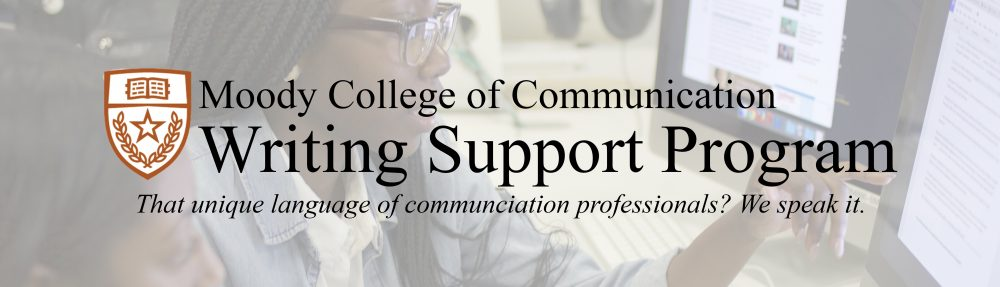 Moody College of Communication Writing Support Program