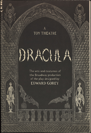 Cover of 'Dracula: The sets and costumes of the Broadway production of the play designed by Edward Gorey'