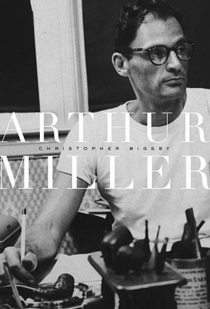 'Arthur Miller' by Christopher Bigsby