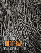 Discovering the Language of Photography: The Gernsheim Collection