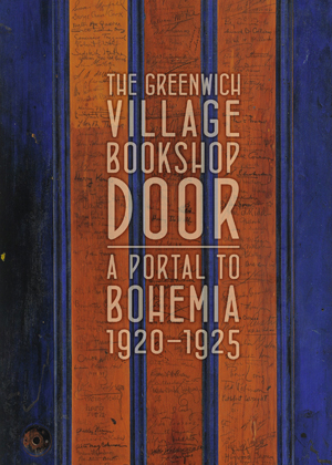 'The Greenwich Village Bookshop Door: A Portal to Bohemia: 1920–1925' runs through January 22.