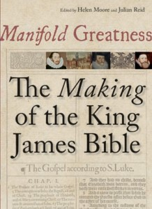 """Manifold Greatness: The Making of the King James Bible,"" co-edited by Helen Moore and Julian Reid."