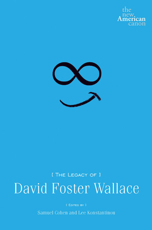 "Cover of ""The Legacy of David Foster Wallace."""