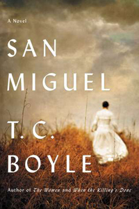 "Cover of ""San Miguel"" by T. C. Boyle."