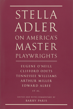 "Cover of ""Stella Adler on America's Master Playwrights"" (Knopf) by Barry Paris"
