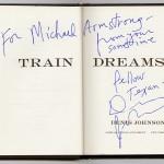 "Autographed copy of Denis Johnson's ""Train Dreams."" Photo by Pete Smith."