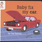 "Cover of Lisa Brown's ""Baby fix my car."""