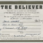 Believer magazine subscription card filled out by David Foster Wallace.