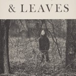 Flowers and Leaves, by Guy Davenport (Highlands, NC: Nantahala Foundation/Jonathan Williams, 1966). On the cover: Ralph Eugene Meatyard, Untitled, 1959. © The Estate of Ralph Eugene Meatyard.