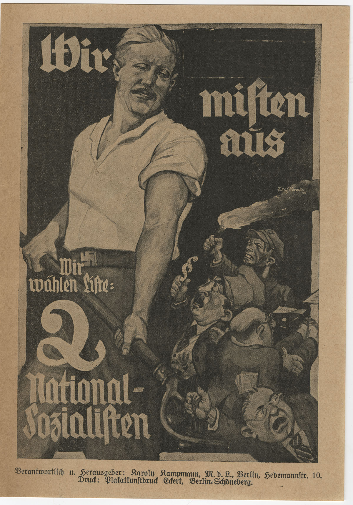 """Nazi Broadside from the 1932 German elections ephemera collection. It reads, """"We're cleaning the stable [manure]."""" 23x16 cm."""