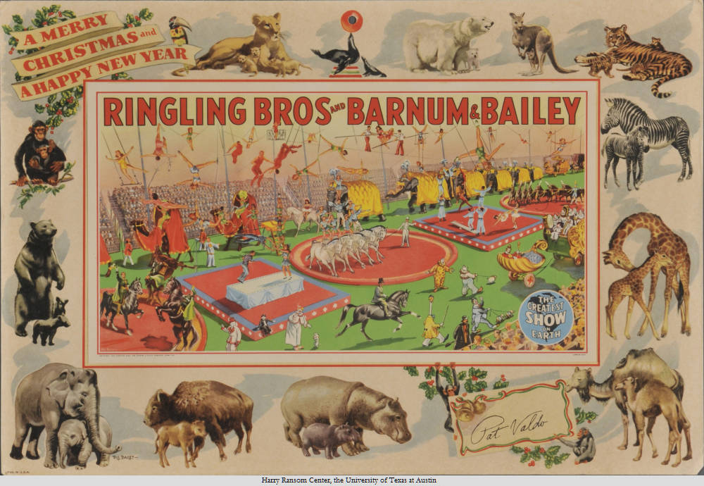 Ringling Bros Barnum & Bailey The Greatest Show on Earth...A Merry Christmas and A Happy New Year. From the Ransom Center's circus collection.
