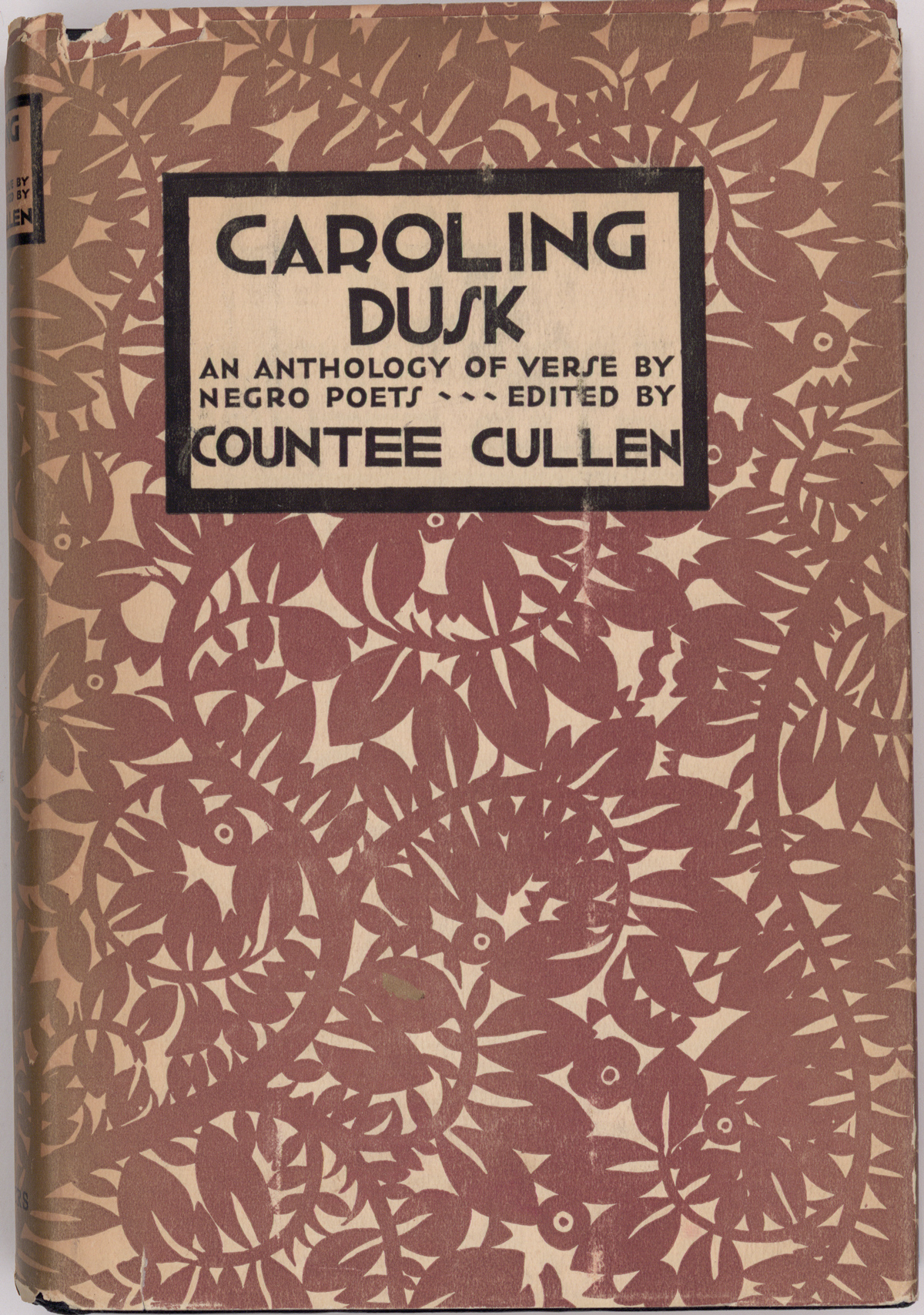 Caroling Dusk, An Anthology of Verse by Negro Poets, edited by Countée Cullen with decorations by Aaron Douglass (Harper & Brothers, 1927).