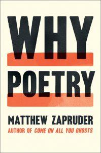 Matthew Zapruder, Why Poetry