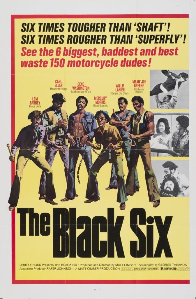 The Black Six, Date: 1974, size: 27x41 inches, from the Interstate Theater Collection