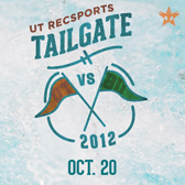 RecSports Tailgate, UT vs. BU, Oct. 20