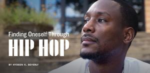 Finding oneself through hip-hop