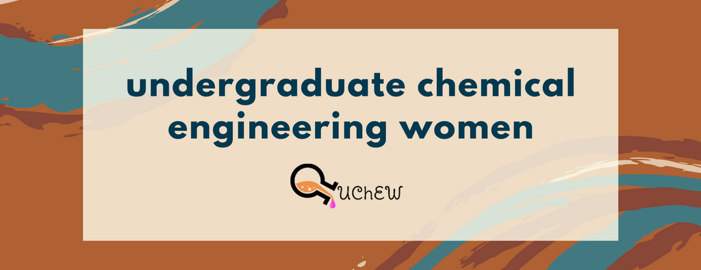 Undergraduate Chemical Engineering Women