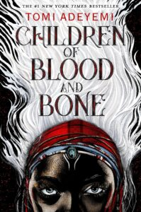 Image of book cover: Children of Blood and Bone by Tomi Adeyemi