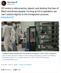 Tweet by Ilhan Omar stating: ICE exists to dehumanize, deport, and destroy the lives of Black and brown people. As long as it's in operation, we can't restore dignity to the immigration process. #AbolishICE