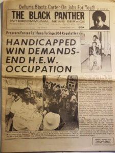 "A picture of the front page of a 1977 edition of the newspaper The Black Panther with text reading ""Handicapped Win Demands End H.E.W. Occupation"""