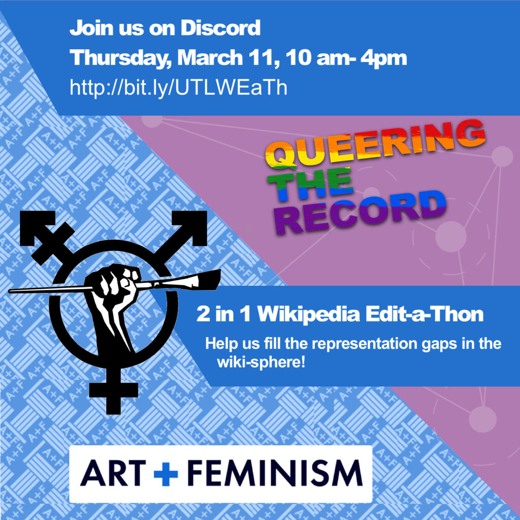 Poster with blue & purple background, featuring a solidarity fist holding a paintbrush in front of the trans symbol, promoting UTL's 2-in-1 Wikipedia virtual edit-a-thon