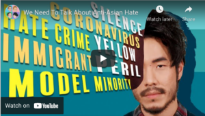 Image linking to YouTube Video: We Need to Talk About Anti-Asian Hate by The Try Guys