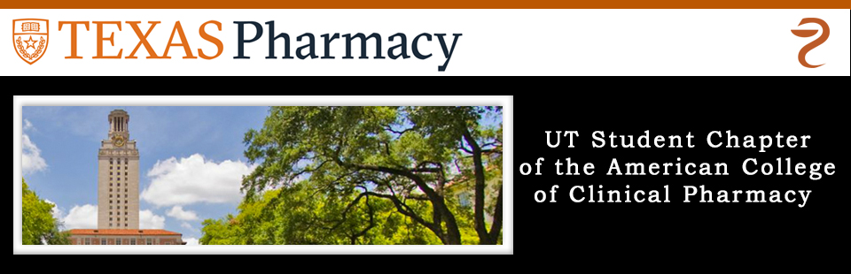 UT Student Chapter of the American College of Clinical Pharmacy