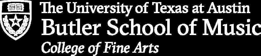 he University of Texas at Austin Butler School of Music