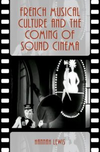 Cover of book: French Musical Culture and the Coming of Sound Cinema