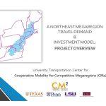 UPenn Workshop: A Northeast Megaregion Travel Demand & Investment Model