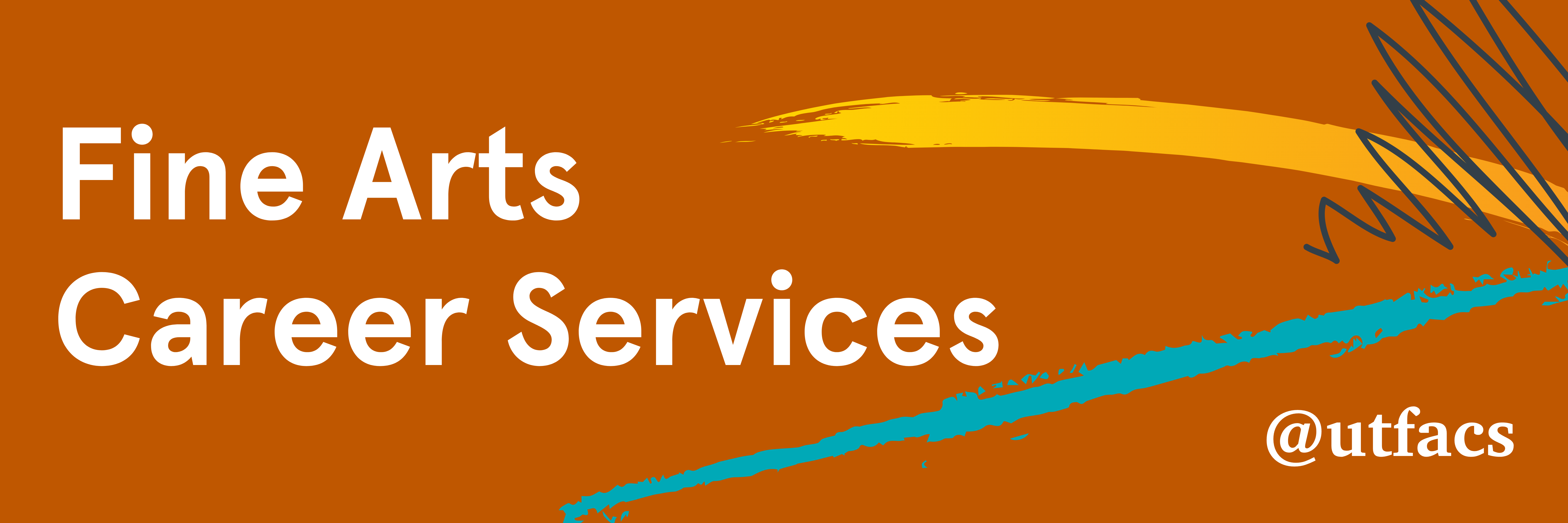 Fine Arts Career Services title graphic. Includes social media link @utfacs