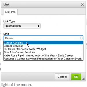 Link dialogue box with Internal path selected as link type. Below, the link field contains the word Career and it's autocomplete dropdown shows titles that contain the word Career.