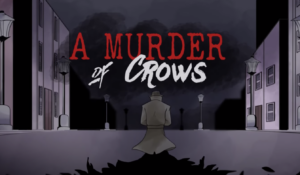 """title image for """"A Murder of Crows"""" original video game"""