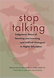 """Summer Reading Series: """"Stop Talking: Indigenous Ways of Teaching and Learning"""""""