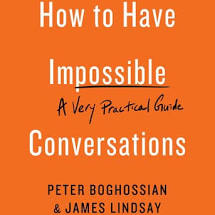 Summer Reading Series: How to Have Impossible Conversations (UPDATE)