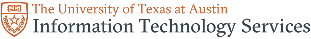 The University of Texas at Austin - Information Technology Services
