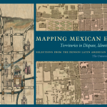 Mapping Mexican History: Territories in Dispute, Identities in Question