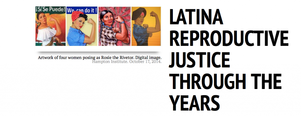 Latina Reproductive Justice Through the Years