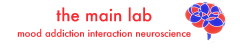 The Main Lab – Mood Addiction Interaction Neuroscience