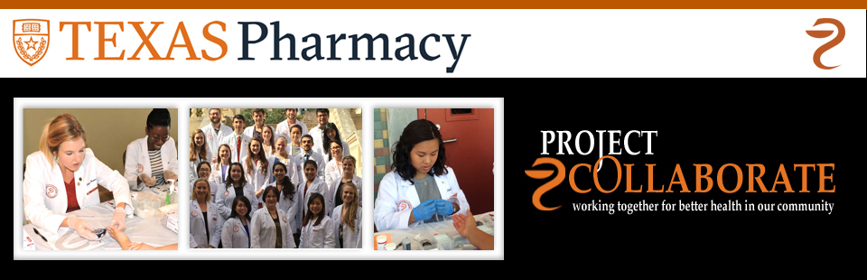 Project Collaborate, College of Pharmacy, The University of Texas at Austin