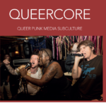 Queer core book cover is red with white title and image of queer punk band beneath title.