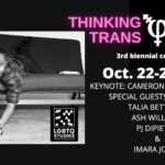 promo banner for Trans Thinking//Thinking Trans Conference with black and white photo of keynote speaker Cam Awkward-Rich looking toward camera while laying on a couch.